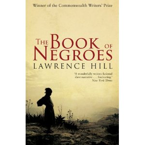novel review book of negroes Book of negroes a novel by lawrence hill available in trade paperback on powellscom, also read synopsis and reviews lawrence hill's award-winning novel is a major television miniseries airing on bet networks.